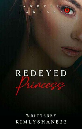 RED EYED PRINCESS (EDITING)