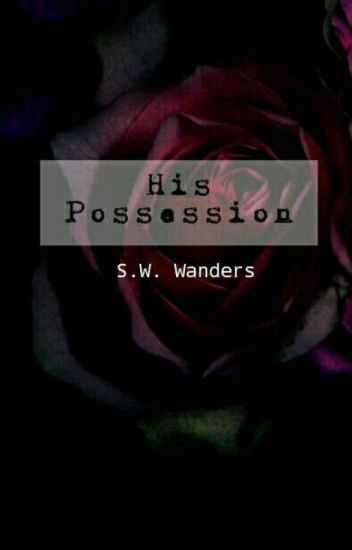His Possession [On-Hold]