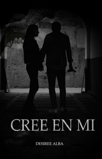 1. Cree en mí (make you believe)