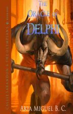 Callie Sarandon & The Olympians: The Oracle of Delphi (A Percy Jackson Fanfiction) by AkiaMiguel
