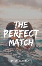 Perfect Match || JaDine || by Epicwriter15