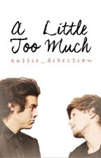 A Little Too Much // l.s. by aussie_direction