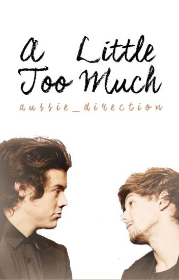 A Little Too Much // l.s.