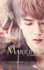 Forced Married by fangirlxsj