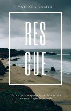 Rescue me by Tatianafcg