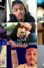 Always and Forever (August Alsina) Story by Keysha_alsina