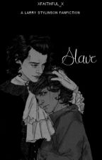 Slave - Larry Stylinson Fanfiction. by xfaithful_x