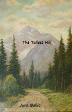 The Tallest Hill by JuraBabic