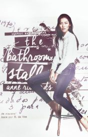 The Bathroom Stall by Infatuated