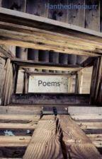 Poems by Hanthedinosaurr