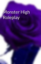 Monster High Roleplay by StarRoleplays