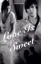 Love Is Sweet by imanangel1015
