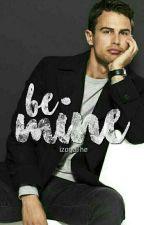 Be Mine by IzoyaFhe