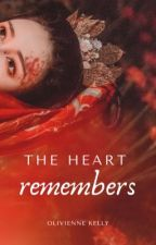 The Heart Remembers by OlivienneKelly