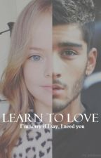 Learn to Love || z.m (book I) by pinkerek