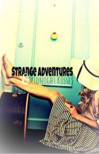 Strange Adventures & Midnight Kisses by darlingdarlynne