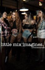 little mix imagines by reythefrog