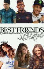 best friend's sister [neymar jr] by voidaysha