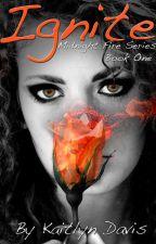 Ignite (Midnight Fire #1) by KaitlynDavisBooks