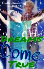 Dreams Come True(A Niall Horan Fan-Fiction) Book(1/3) {Completed} by Niallerchaun