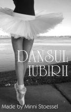 Dansul Iubirii by 1DFanFictionLoverr