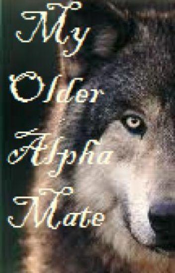 My older Alpha Mate