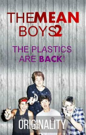 The Mean Boys (Book 2) by Originality-Is-Me