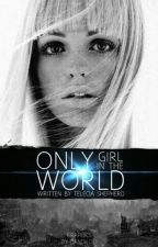 Only girl in the world by Nimbus2000