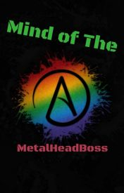 Mind of the Atheist by MetalHeadBoss