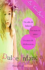 Dulce Infancia by CherRules