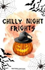 Chilly Night Frights by NawtEnoughKisses