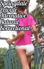 Springdale Private Alternative Natural Korrectional by burningbottom