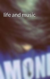 life and music by ciel-emo-boy
