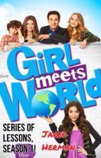 Girl Meets World by jaredherman