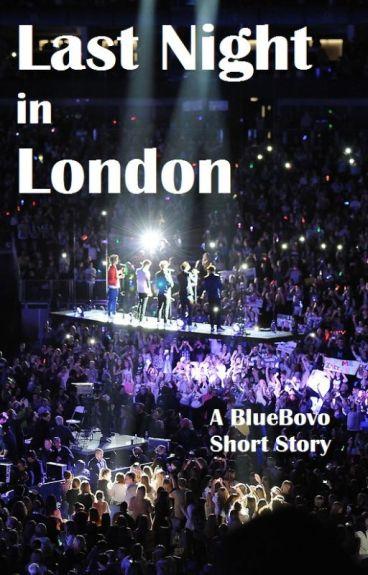 Last Night In London by BVMoon