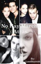 No hay marcha atras. by LostStars16