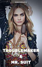 La troublemaker y Mr.Suit by maludupe