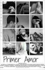Primer Amor by AbnormalGirl_