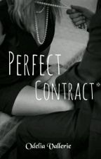 Perfect Contract by OdeliaVallerie