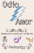 Odio/Amor by Fanboy615