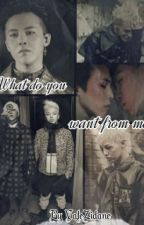 What do you want from me? [GTOP] [PAUSADA] by BluBlu_Xpace