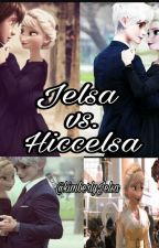 "JELSA VS. HICCELSA ""La razón por la que debo quedarme"" by kimberlyJelsa"