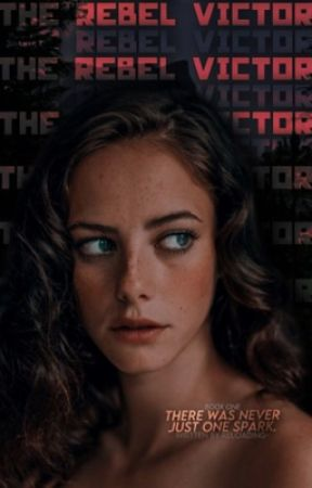 The Rebel Victor | Book I [Hunger Games Fanfiction] by enchantedxquill