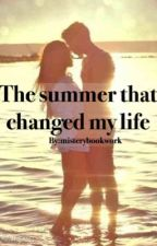The summer that changed my life by Misterybookworm
