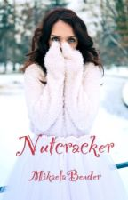 Nutcracker [Discontinued]  by MikaelaBender