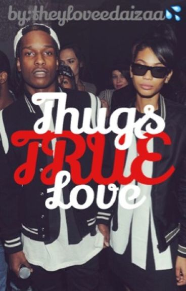 Thugs True Love