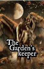 The Garden's keeper [Completed] by momhienidadhie