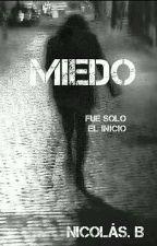 MIEDO by Saguita1997