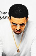 Our Angel ( A Drake Story ) by -AnaCarrasco-