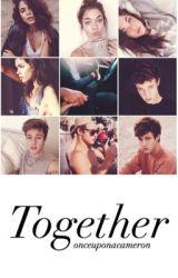 Together | Cameron Dallas by onceuponacameron